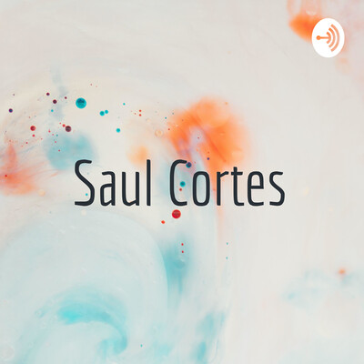 Saul Cortes Legacy