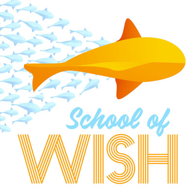 School of Wish