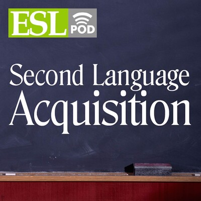 Second Language Acquisition Podcast