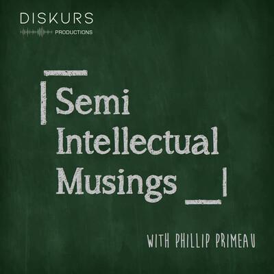 Semi-Intellectual Musings