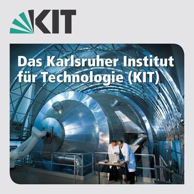 Das Karlsruher Institut für Technologie (KIT)