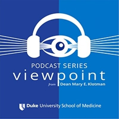Dean Mary Klotman's Viewpoint Podcasts