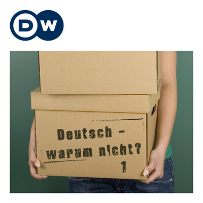 Deutsch - warum nicht? Serie 1 | Deutsch lernen | Deutsche Welle