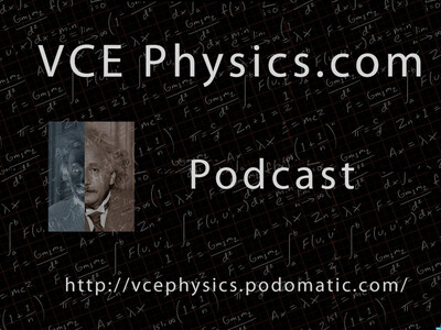 VCE Physics Podcast