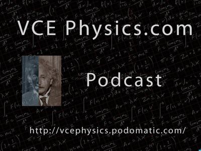 VCE Physics Podcast