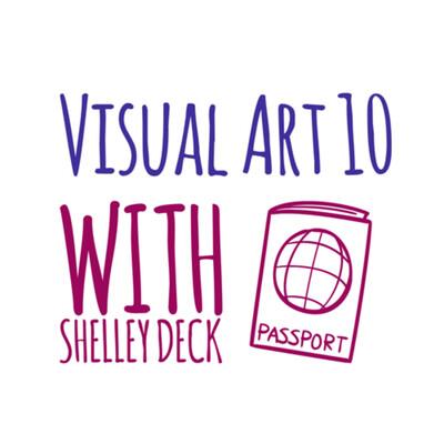 Visual Art 10 Saskatchewan