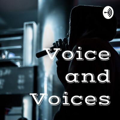 Voice and Voices
