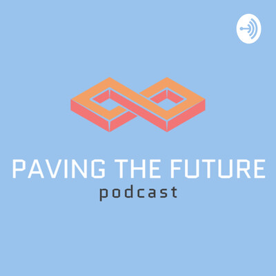 Paving the Future