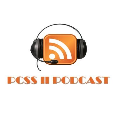 PCSS II Podcast
