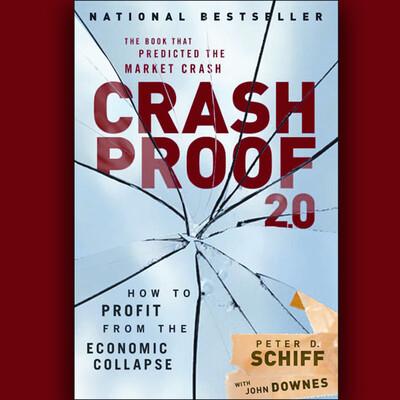 Peter Schiff on Crash Proof 2.0