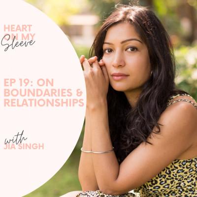 Ep 19: On Relationships & Boundaries