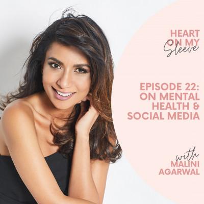 Ep 22: On Mental Health & Social Media