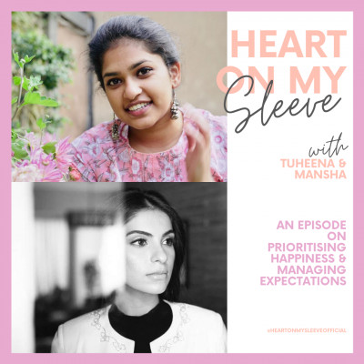 Ep 26: On Prioritising Happiness & Managing Expectations