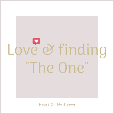 Ep 5: Love & Finding The One