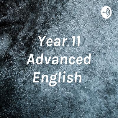 Year 11 Advanced English