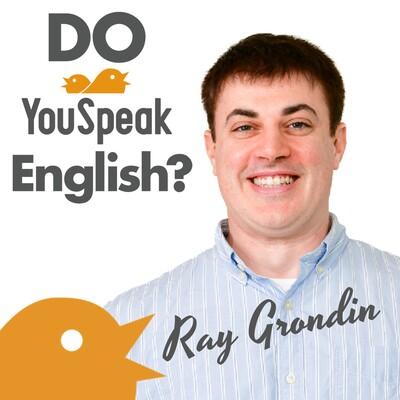 YouSpeak English with Ray Grondin