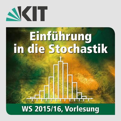Einführung in die Stochastik, WS15/16, Vorlesung