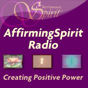 AffirmingSpirit Radio - AffirmingSpirit.com
