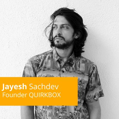 Episode 5: Jayesh Sachdev: 50 shades of an Artist