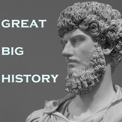 Great Big History Podcast
