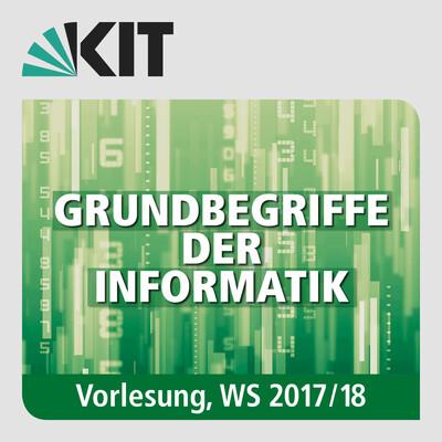 Grundbegriffe der Informatik, Vorlesung, WS17/18