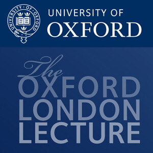 Oxford London Lecture