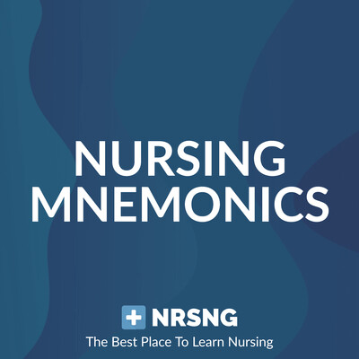 Nursing Mnemonics Show by NRSNG (Memory Tricks for Nursing School)