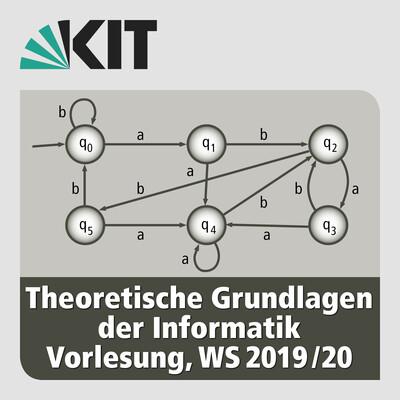Theoretische Grundlagen der Informatik, Vorlesung, WS19/20