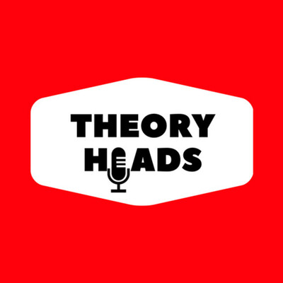 Theory Heads Podcast