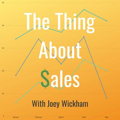 The Thing About Sales