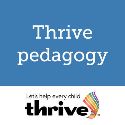 Thrive Pedagogy