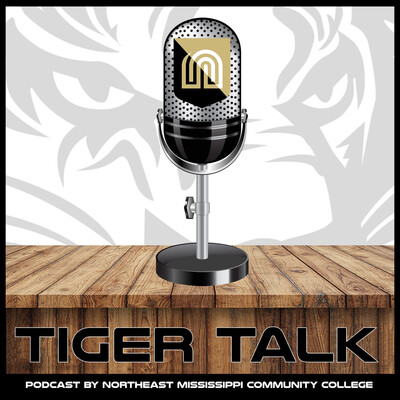Tiger Talk Podcast by Northeast Mississippi Community College