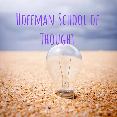 Hoffman School of Thought