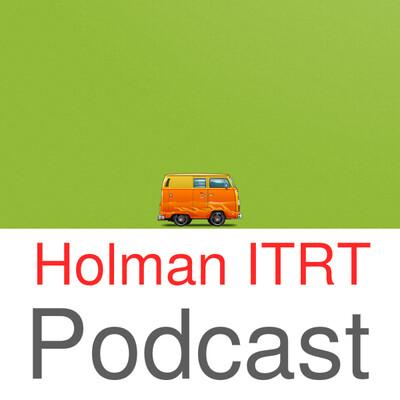 Holman ITRT Podcast