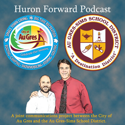Huron Forward Podcast
