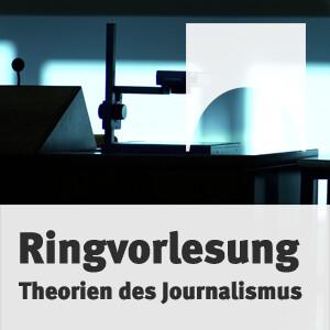 """Ringvorlesung """"Theorien des Journalismus"""""""