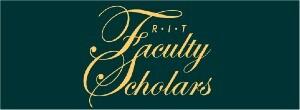 RIT Faculty Scholars (Open Captioned)