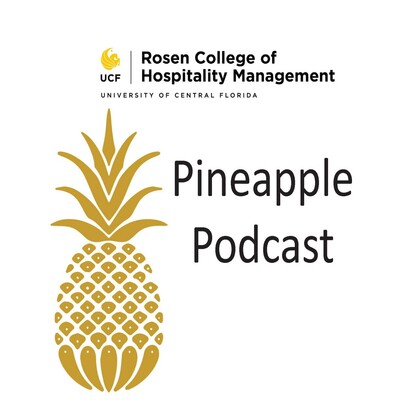 Rosen College Pineapple Podcast