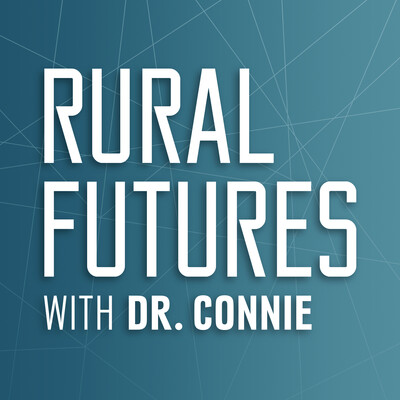 Rural Futures with Dr. Connie