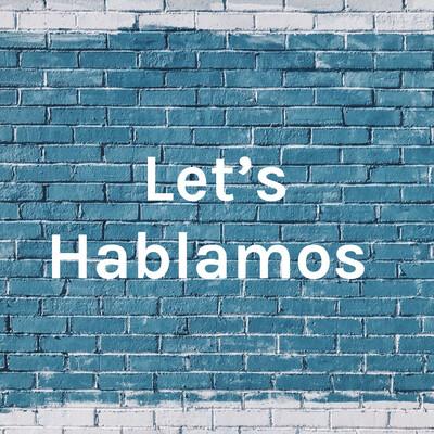 Let's Hablamos