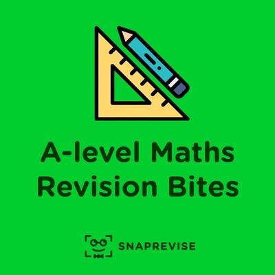 A-level Maths Revision Bites