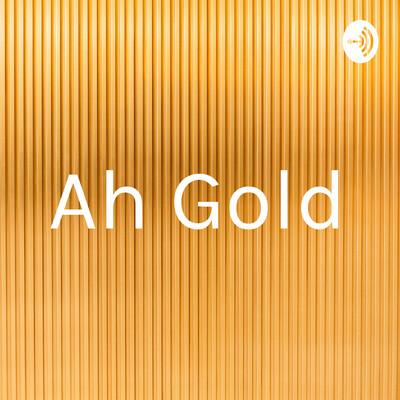 Ah Gold