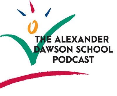 Alexander Dawson School Podcast