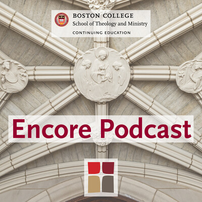 Boston College STM Online: Encore Podcast