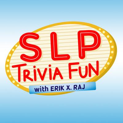 SLP Trivia Fun