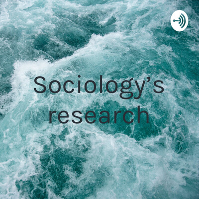 Sociology's research: WORK