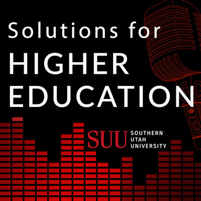 Solutions for Higher Education with Southern Utah University President Scott L Wyatt