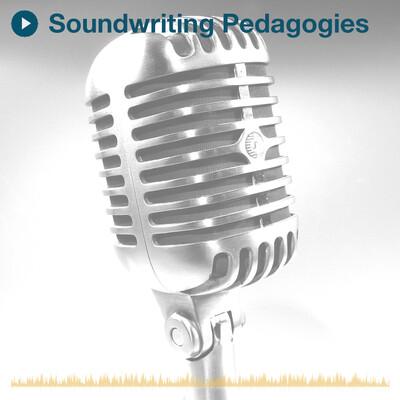 Soundwriting Pedagogies