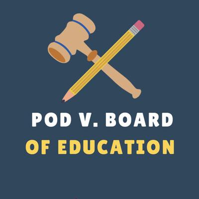Pod v. Board of Education