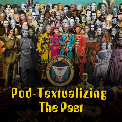 Pod-Textualizing the Past